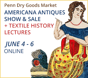 An Antiques Show featuring Americana plus Textile History Lectures.